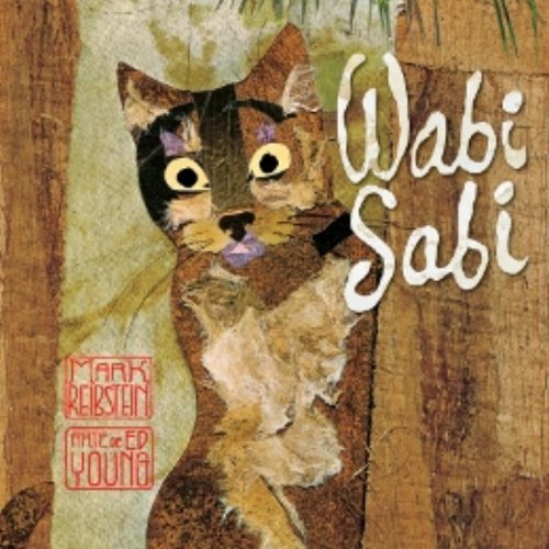WABI SABI, livro de REIBSTEIN, MARK E YOUNG, ED (ilustrador)