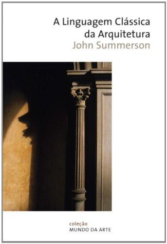 A linguagem clássica da arquitetura, livro de John Summerson