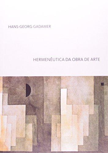 Hermenêutica da obra de arte, livro de Hans-Georg Gadamer