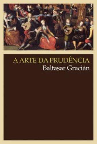 A arte da prudência, livro de Baltasar Gracián