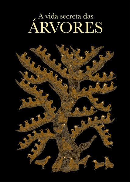 A vida secreta das árvores, livro de Bhajju Shyam, Durga Bai, Ram Singh Urveti