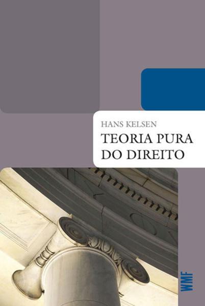 TEORIA PURA DO DIREITO, livro de Hans Kelsen