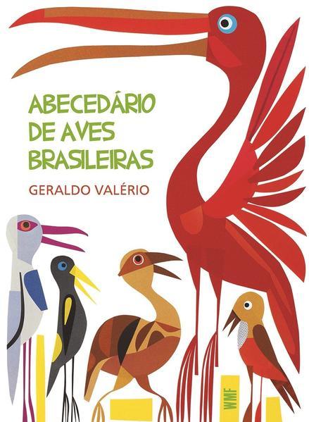 ABECEDÁRIO DE AVES BRASILEIRAS (BROCHURA), livro de VALÉRIO, GERALDO