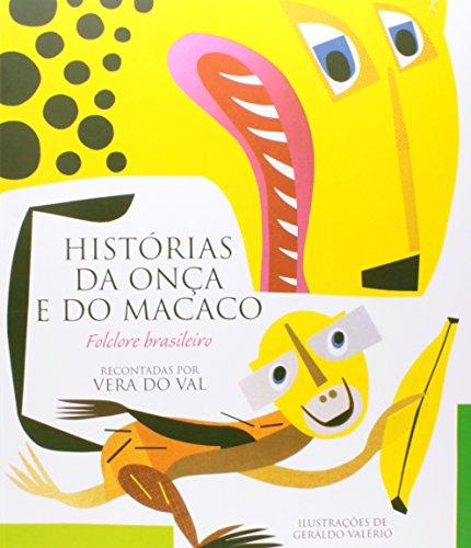HISTÓRIAS DA ONÇA E DO MACACO, livro de VAL, VERA DO
