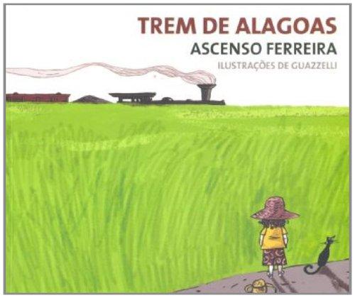 TREM DE ALAGOAS, livro de FERREIRA, ASCENSO