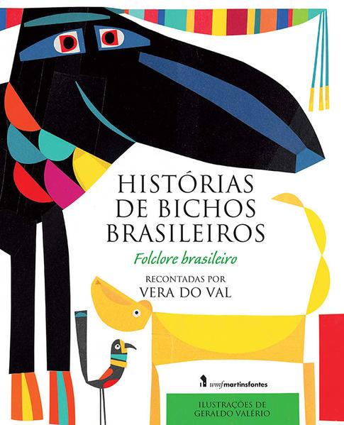 HISTÓRIAS DE BICHOS BRASILEIROS, livro de VAL, VERA DO