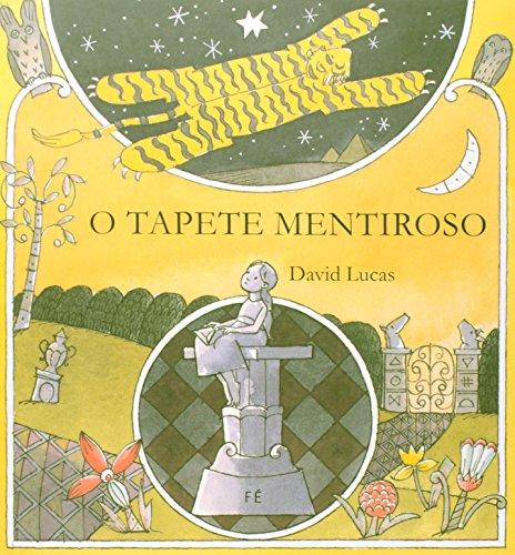 TAPETE MENTIROSO, O, livro de LUCAS, DAVID