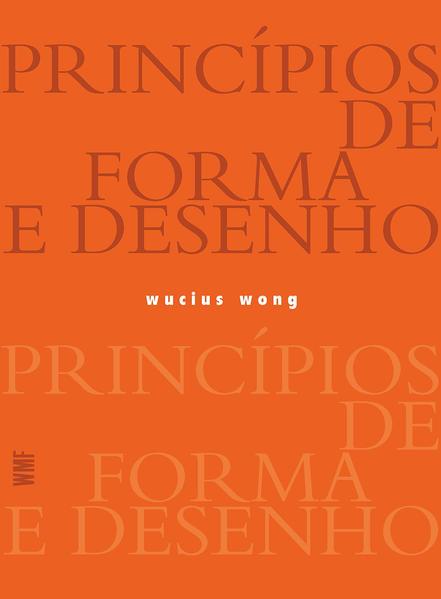 Princípios de forma e desenho, livro de Wucius Wong