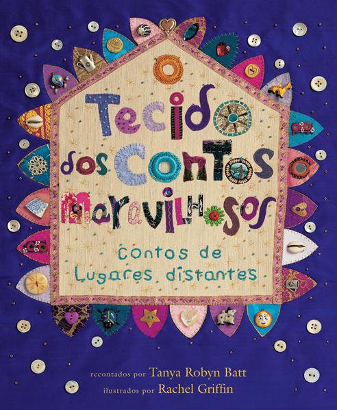 TECIDO DOS CONTOS MARAVILHOSOS, O, livro de BATT, TANYA ROBYN