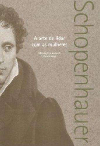 A arte de lidar com as mulheres, livro de Arthur Schopenhauer