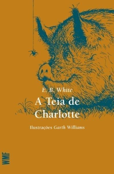 TEIA DE CHARLOTTE, A, livro de WHITE, E. B.
