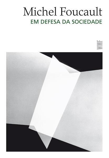 Em defesa da sociedade, livro de Michel Foucault