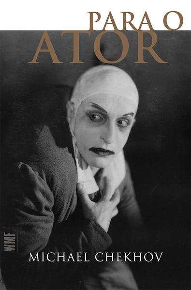 Para o ator, livro de Michael Chekhov