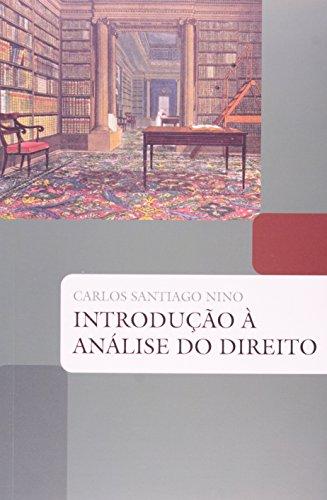 INTRODUÇÃO À ANÁLISE DO DIREITO, livro de NINO, CARLOS SANTIAGO