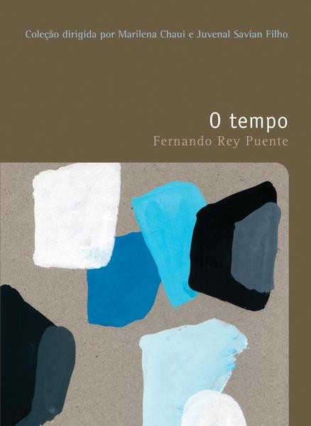 O tempo - Vol. 4, livro de Fernando Rey Puente