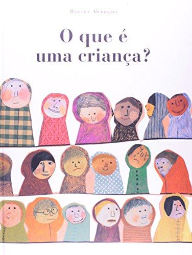 QUE É UMA CRIANÇA?, O, livro de ALEMAGNA, BEATRICE