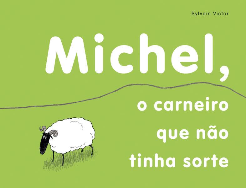 MICHEL, O CARNEIRO QUE NAO TINHA SORTE, livro de VICTOR, SYLVAIN