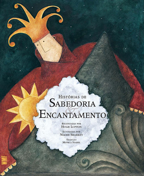 Histórias de Sabedoria e Encantamento , livro de Hugh Lupton