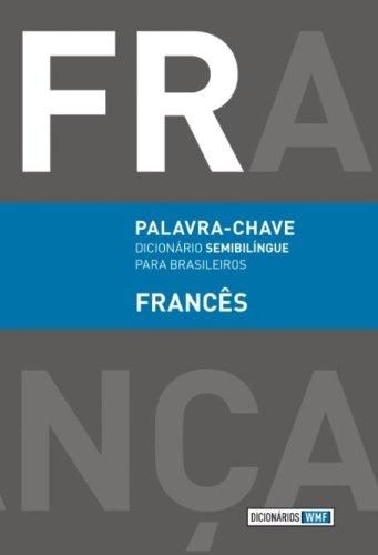 Palavra-chave: Dicionário semibilíngue para brasileiros - Francês, livro de -