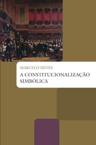 A constitucionalização simbólica, livro de Marcelo Neves
