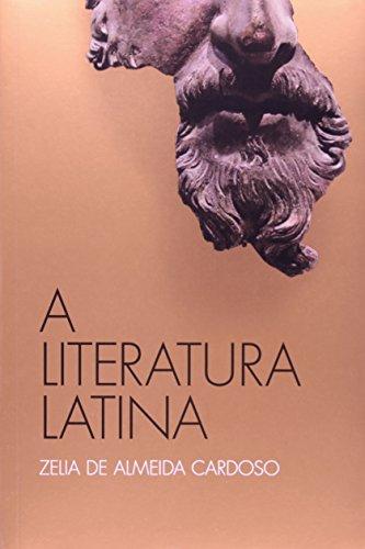 A literatura latina, livro de Zelia de Almeida Cardoso