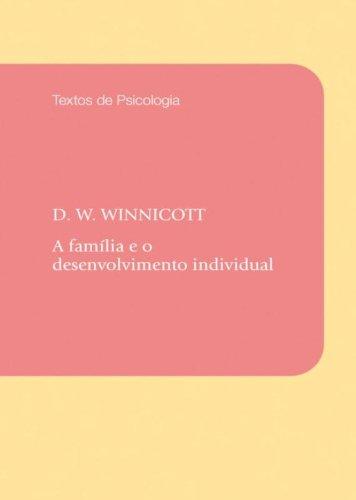 FAMÍLIA E O DESENVOLVIMENTO INDIVIDUAL, A, livro de WINNICOTT, DONALD W.