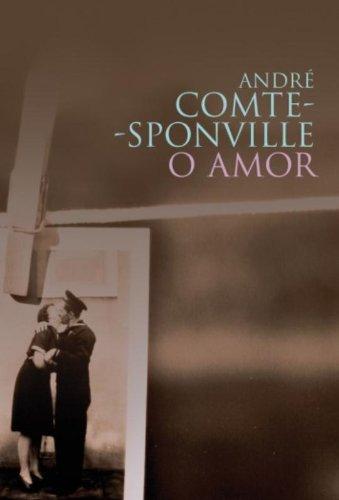O Amor, livro de André Comte-Sponville