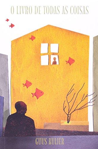 O livro de todas as coisas, livro de Guus Kuijer