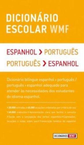 Dicionário Escolar WMF - Espanhol-português / Português-espanhol, livro de WMF MARTINS FONTES
