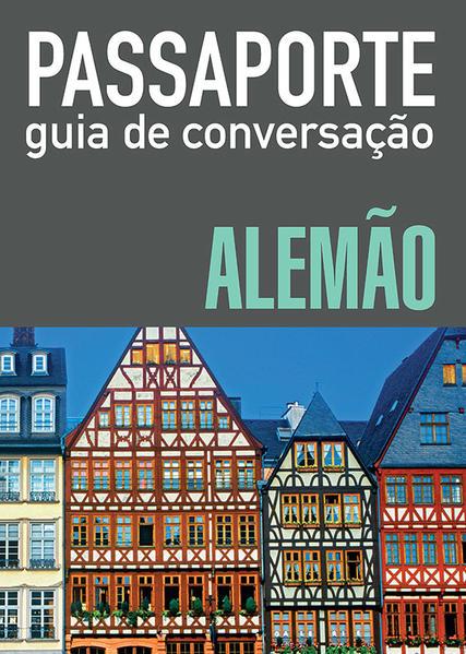 PASSAPORTE - GUIA DE CONVERSAÇAO - ALEMAO, livro de WMF MARTINS FONTES
