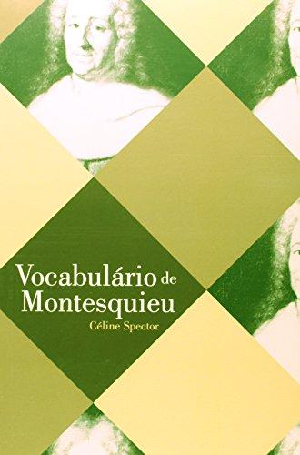 Vocabulário de Montesquieu, livro de Céline Spector