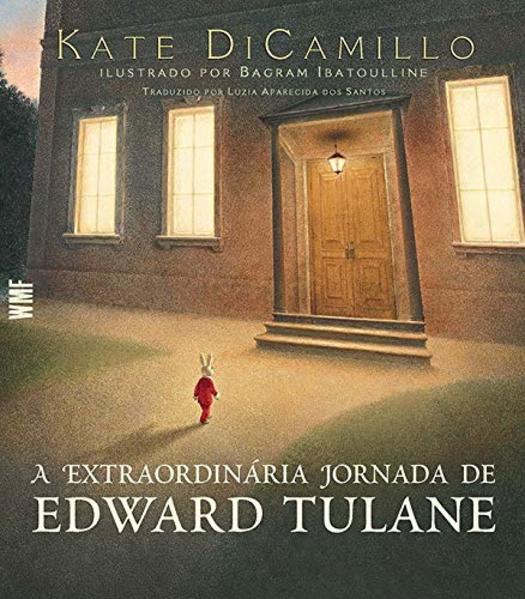 EXTRAORDINARIA JORNADA DE EDWARD TULANE, A, livro de DICAMILLO, KATE