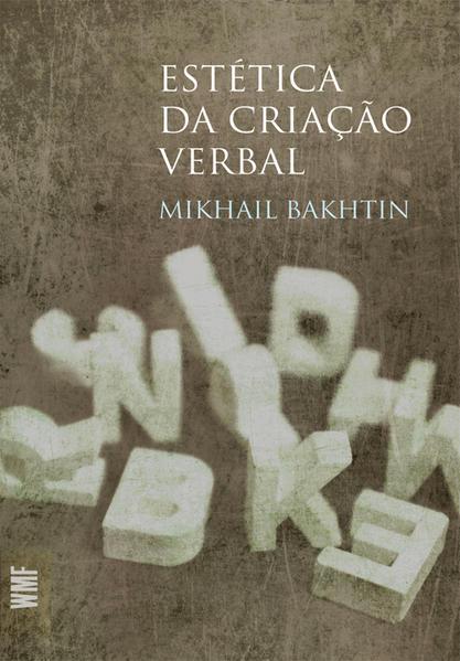 Estética da Criação Verbal, livro de Mikhail Bakhtin