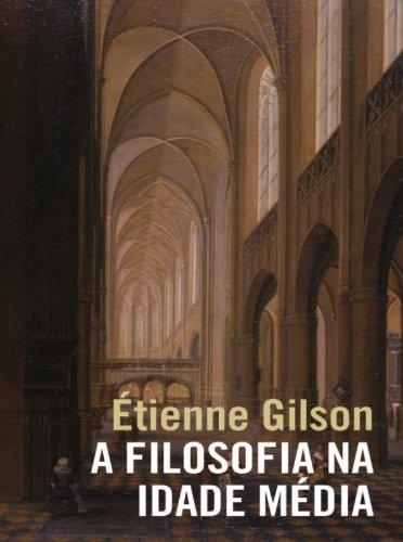 A filosofia na Idade Média, livro de Étienne Gilson