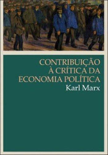 CONTRIBUIÇAO A CRITICA DA ECONOMIA POLITICA, livro de MARX, KARL
