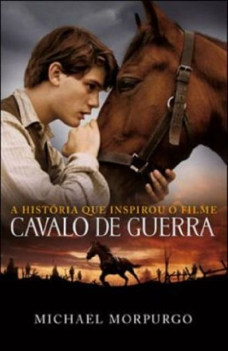 CAVALO DE GUERRA - CAPA DO FILME, livro de MORPURGO, MICHAEL