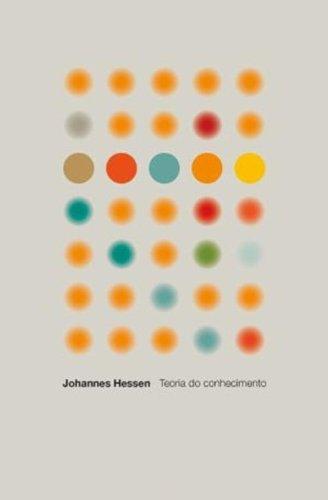 TEORIA DO CONHECIMENTO, livro de JOHANNES HESSEN