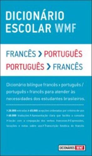 DICIONARIO ESCOLAR WMF - FRANCES-PORTUGUES / PORTUGUES-FRANCES, livro de WMF MARTINS FONTES