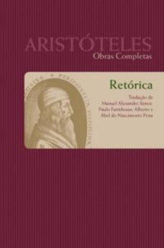 Retórica - Tomo I, Vol. VIII (Aristóteles: Obras Completas), livro de Aristóteles