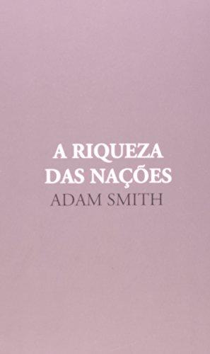 A riqueza das nações - Caixa Vols. 1 e 2, livro de Adam Smith