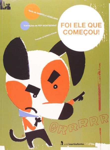 FOI ELE QUE COMEÇOU!, livro de KESELMAN, GABRIELA