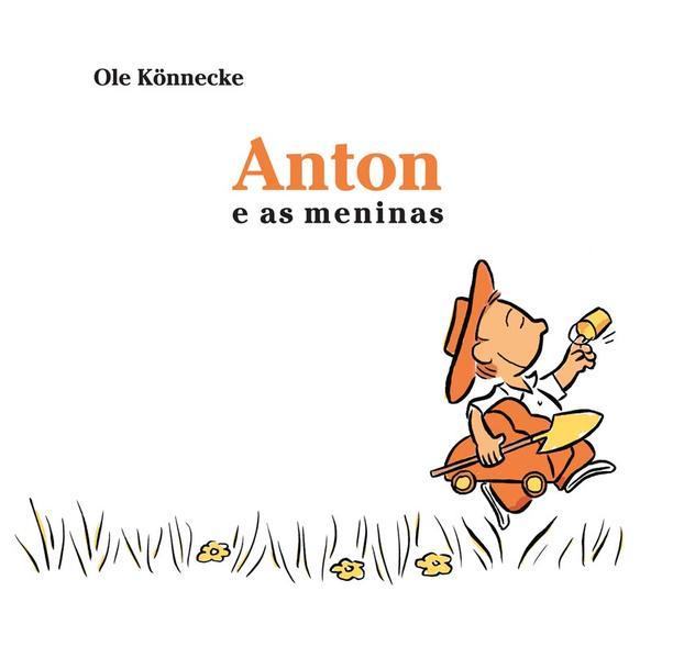 ANTON E AS MENINAS, livro de KONNECKE, OLE