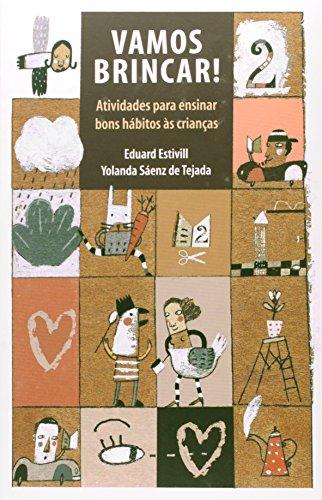 VAMOS BRINCAR, livro de ESTIVILL, EDUARD / TEJADA, YOLANDA SAENZ DE