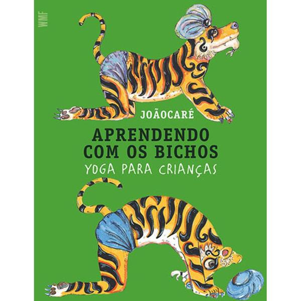 APRENDENDO COM OS BICHOS - YOGA PARA CRIANÇAS, livro de JOAOCARE
