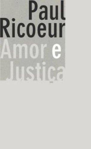 AMOR E JUSTIÇA, livro de RICOEUR, PAUL