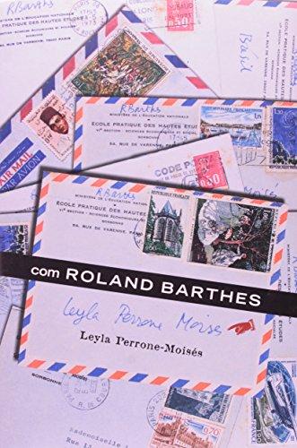 Com Roland Barthes, livro de Leyla Perrone-Moisés