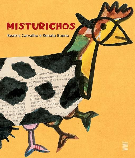 MISTURICHOS, livro de BUENO, RENATA / CARVALHO, BEATRIZ