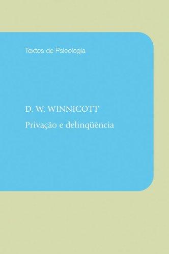 Privação e Delinquência, livro de D. W. Winnicott