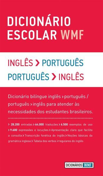 DICIONARIO ESCOLAR WMF - INGLES-PORTUGUES / PORTUGUES-INGLES, livro de WMF MARTINS FONTES