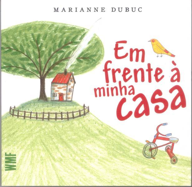 Em frente à minha casa, livro de Marianne Dubuc